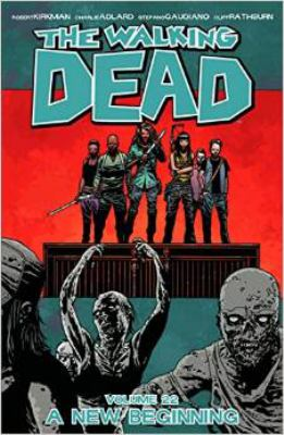 The walking dead: Vol. 22 A new beginning